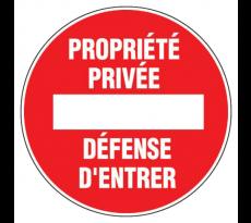Disque VISO - Propriété privée / Défense d'entrer - Diam 280 mm - DP22