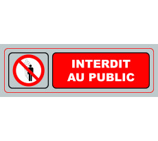 Plaque VISO - Interdit au public - 170 x 50 mm - S37