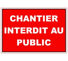 Plaque VISO - Chantier interdit au public - 280 x 190 mm - LP30