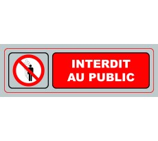Plaque VISO - Interdit au public - 170 x 50 mm - S37
